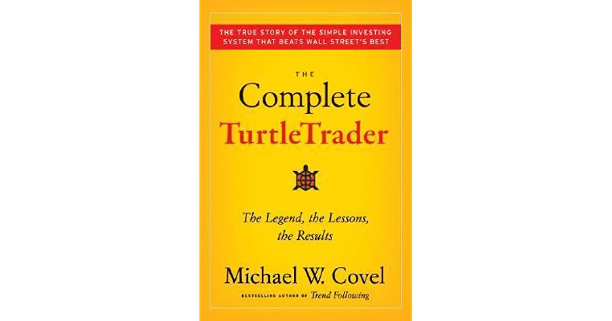 the Results The Complete TurtleTrader the Lessons The Legend