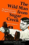 The Wild Man from Sugar Creek by William  Anderson