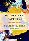 Middle East Patterns by Colbert C. Held