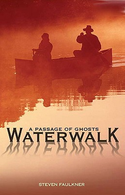 Waterwalk: A Passage of Ghosts
