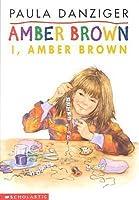 I, Amber Brown (Amber Brown, #8)