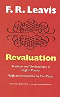 Revaluation: Tradition and Development in English Poetry (Peregrine Books)