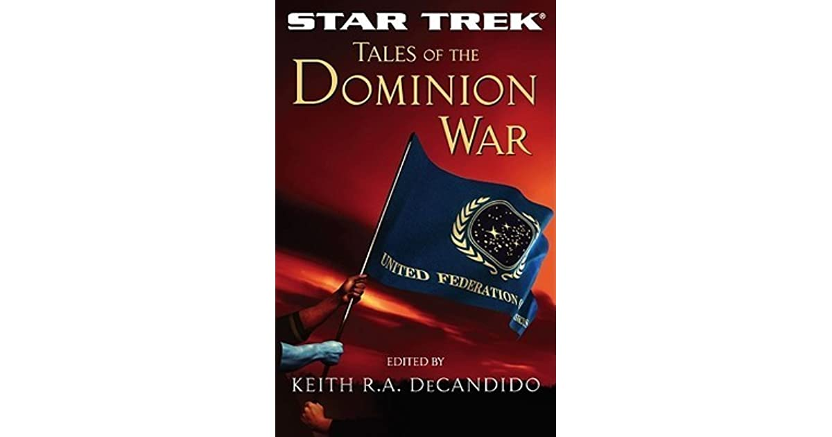 Tales of the dominion war by keith ra decandido fandeluxe Document