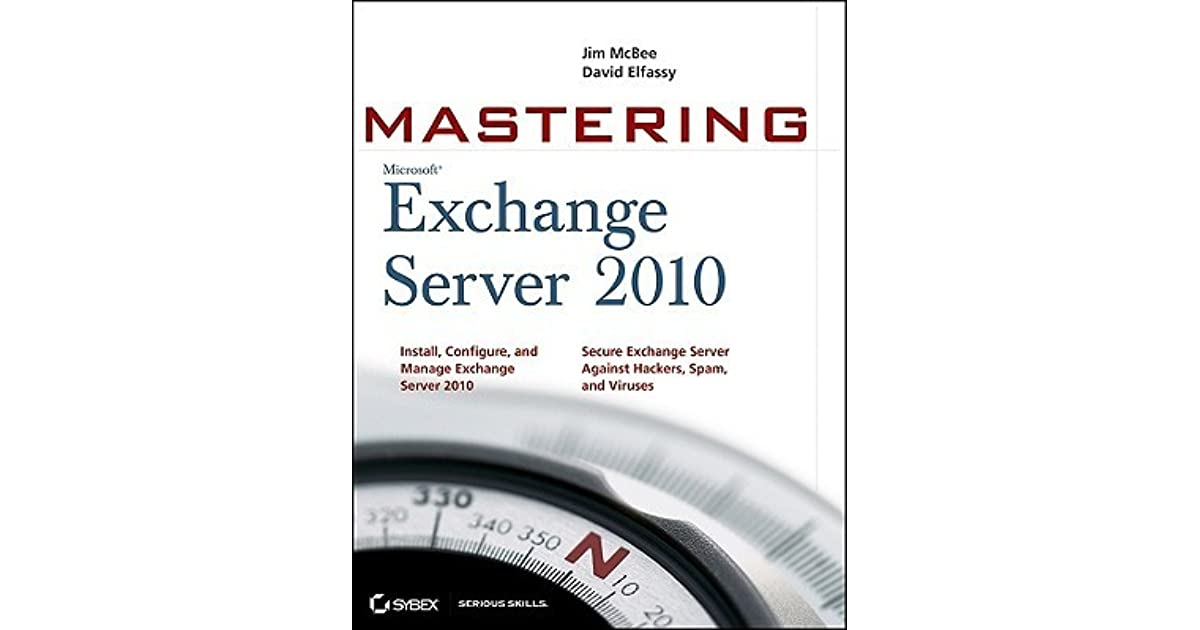 Exchange Server 2007 To 2010 Migration Guide Ebook