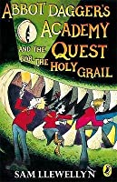 Abbot Daggers Academy And The Quest For The Holy Grail