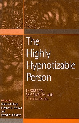 The-Highly-Hypnotizable-Person-Theoretical-Experimental-and-Clinical-Issues
