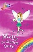 Molly the Goldfish Fairy (Rainbow Magic: Pet Keeper Fairies, #6 )
