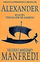 The Sands of Ammon (Aléxandros, #2)