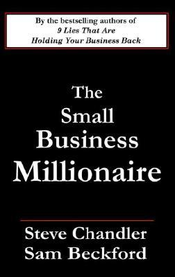 The Small Business Millionaire
