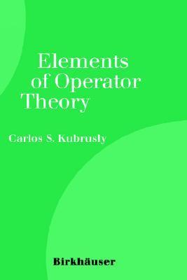 Elements of Operator Theory