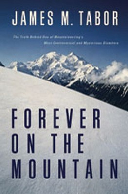 The Truth Behind One Of Mountaineerings Most Controversial And Forever On the Mountain