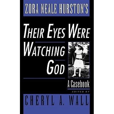 zora neale hurston 39 s their eyes were watching god a