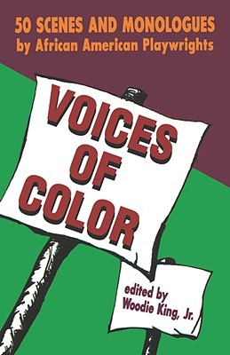 Voices of Color: 50 Scenes and Monologues by African American Playwrights