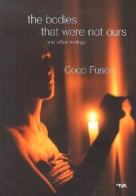 The Bodies That Were Not Ours: And Other Writings