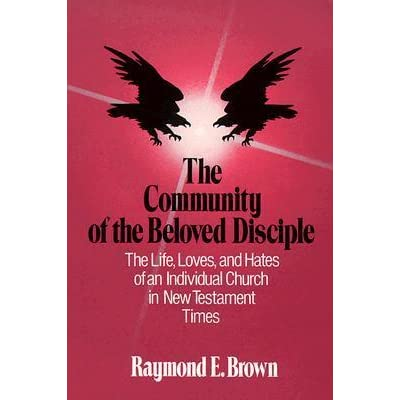 The community of the beloved disciple by raymond e brown fandeluxe Images