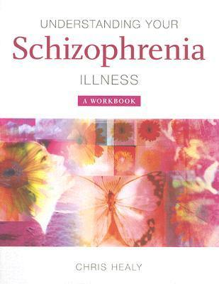 Understanding-Your-Schizophrenia-Illness-A-Workbook