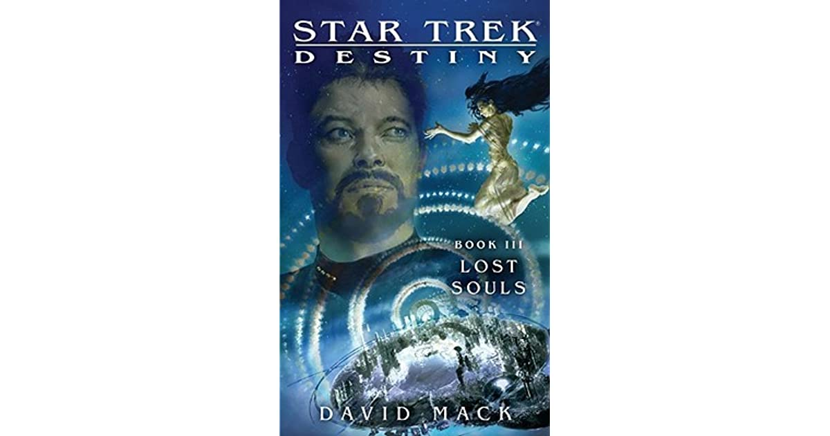 Lost Souls (Star Trek: Destiny, #3) by David Mack