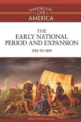 The Early National Period and Expansion