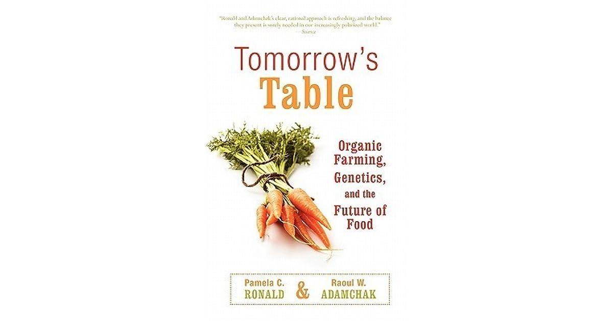 Tomorrow's Table: Organic Farming, Genetics, and the Future