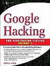 Google Hacking for Penetration Testers, Volume 2