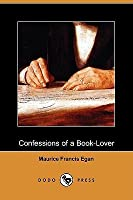 Confessions of a Book-Lover (Dodo Press)