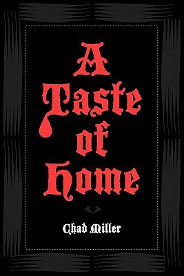 A Taste of Home by C. Derick Miller