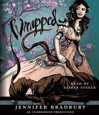 Wrapped Wrapped 1 By Jennifer Bradbury
