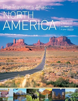 The Traveler S Atlas North America A