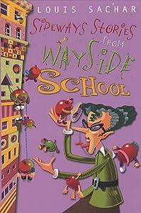 Sideways Stories from Wayside School (Wayside School #1)