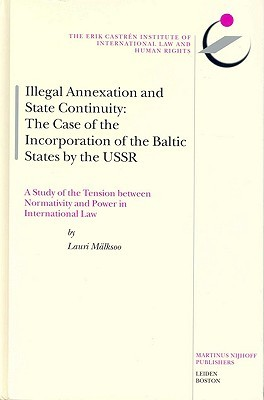 Illegal Annexation and State Continuity: The Case of the Incorporation of the Baltic States by the USSR