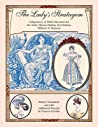 The Lady's Stratagem: A Repository of 1820s Directions for the Toilet, Mantua-Making, Stay-Making, Millinery & Etiquette