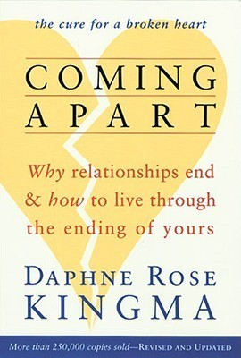 Coming-Apart-Why-Relationships-End-and-How-to-Live-Through-the-Ending-of-Yours