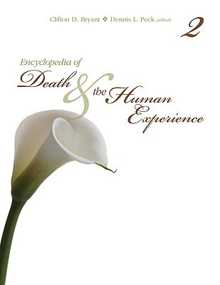 Encyclopedia of Death the Human Experience