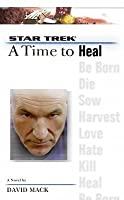 A Time to Heal (Star Trek: The Next Generation: Time, #8)