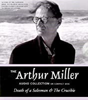 The Arthur Miller Audio Collection