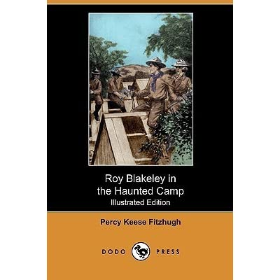 Roy Blakeley In The Haunted Camp By Percy Keese Fitzhugh