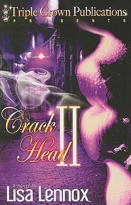Crackhead II: A Novel