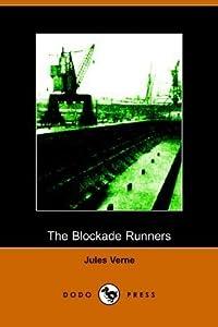 The Blockade Runners (Extraordinary Voyages, #8.5)