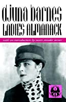 Ladies Almanack (Cutting Edge: Lesbian Life & Literature (Paperback))