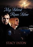 My Blood Runs Blue (My Blood Runs Blue #1)