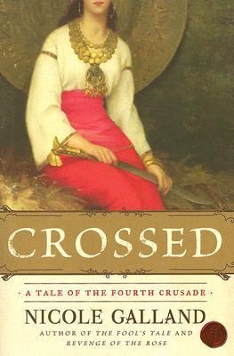 Crossed: A Tale of the Fourth Crusade