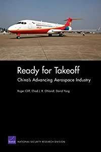 Ready for Takeoff: Chinas Advancing Aerospace Industry