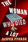 Book cover for The Woman Who Died a Lot (Thursday Next, #7)