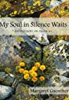 My Soul in Silence Waits by Margaret Guenther