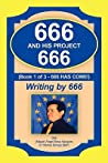 666 And His Project 666 by Miguel Angel Sosa Vasquez