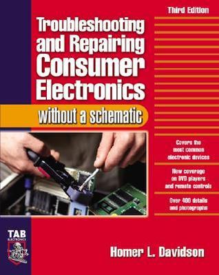 Troubleshooting & Repairing Consumer Electronics Without a Stroubleshooting & Repairing Consumer Electronics Without a Schematic Chematic