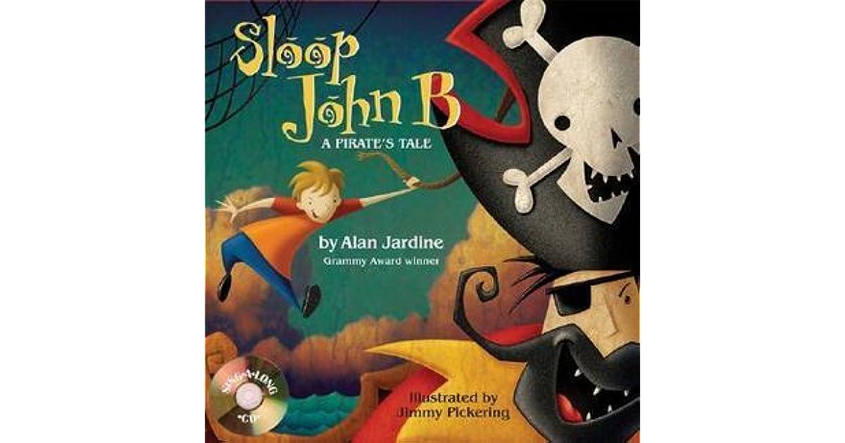 Sloop John B: A Pirate's Tale by Alan Jardine