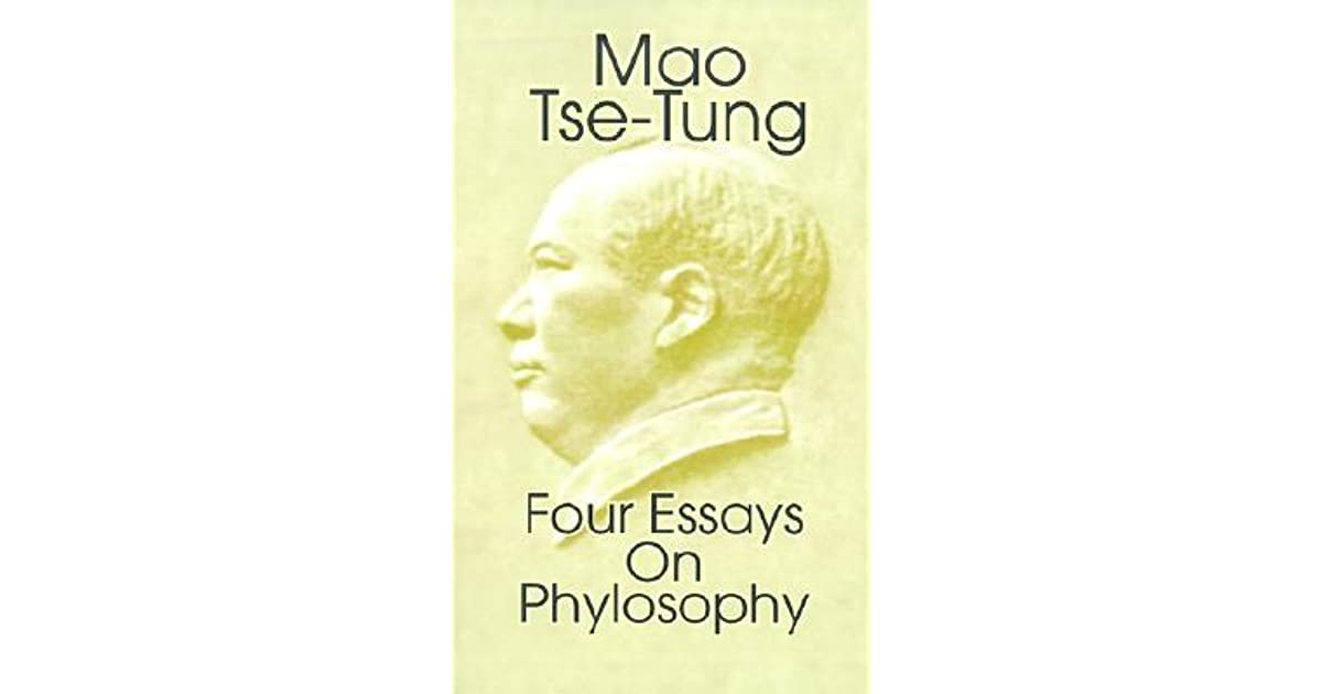 Four Essays On Philosophy By Mao Zedong