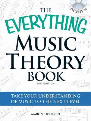 The Everything Music Theory Book A Complete Guide To Taking Your