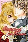 Stepping on Roses, Vol. 1 (Stepping on Roses, #1)